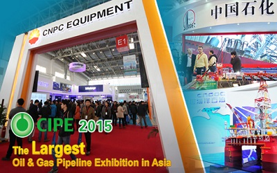 CIPE (Expo on Equipment of Pipeline and Oil & Gas Storage and Transportation)